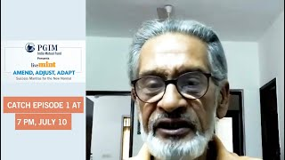Catch Pronab Sen (Former Chief Statistician of India) on Episode 1 of LiveMint Amend, Adjust, Adapt