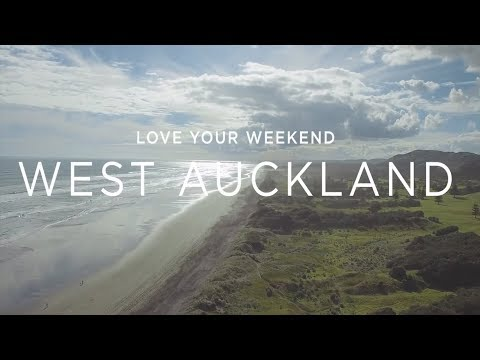 Love your weekend - West Auckland
