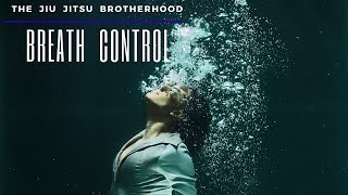 Brazilian Jiu Jitsu: Tips on Breath Control | Jiu-Jitsu Brotherhood