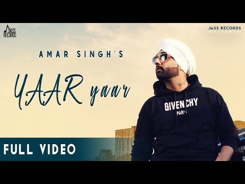yaar-yaar-|-(full-hd)-|-amar-singh-|-new-punjabi-songs-|-2019-|-latest-punjabi-songs-2019