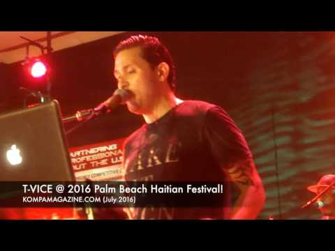 2016 HAITIAN PALM BEACH FESTIVAL - T-VICE!