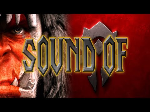 Warcraft - Sound of the Horde
