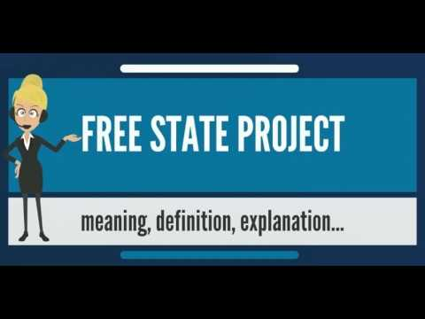 What is FREE STATE PROJECT? What does FREE STATE PROJECT mean? FREE STATE PROJECT meaning