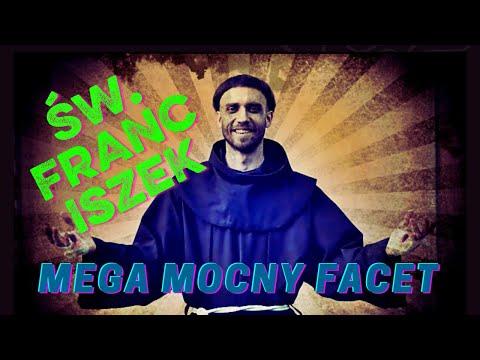 bEZ sLOGANU2 (391) św. Franciszek - mega mocny facet