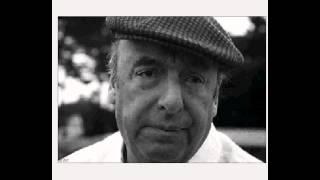 Pablo Neruda / Si tu me olvidas (Yo te olvido)