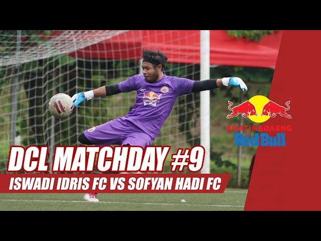 ISWADI IDRIS FC VS SOFYAN HADI [Match #9] | Kratingdaeng Red Bull Dream Chaser League