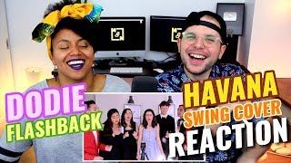 dodie ft flashback havana camila cabello swing cover reaction