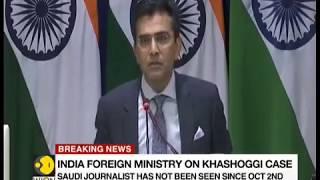 Breaking News: Indian Foreign Ministry on Jamal Khashoggi case
