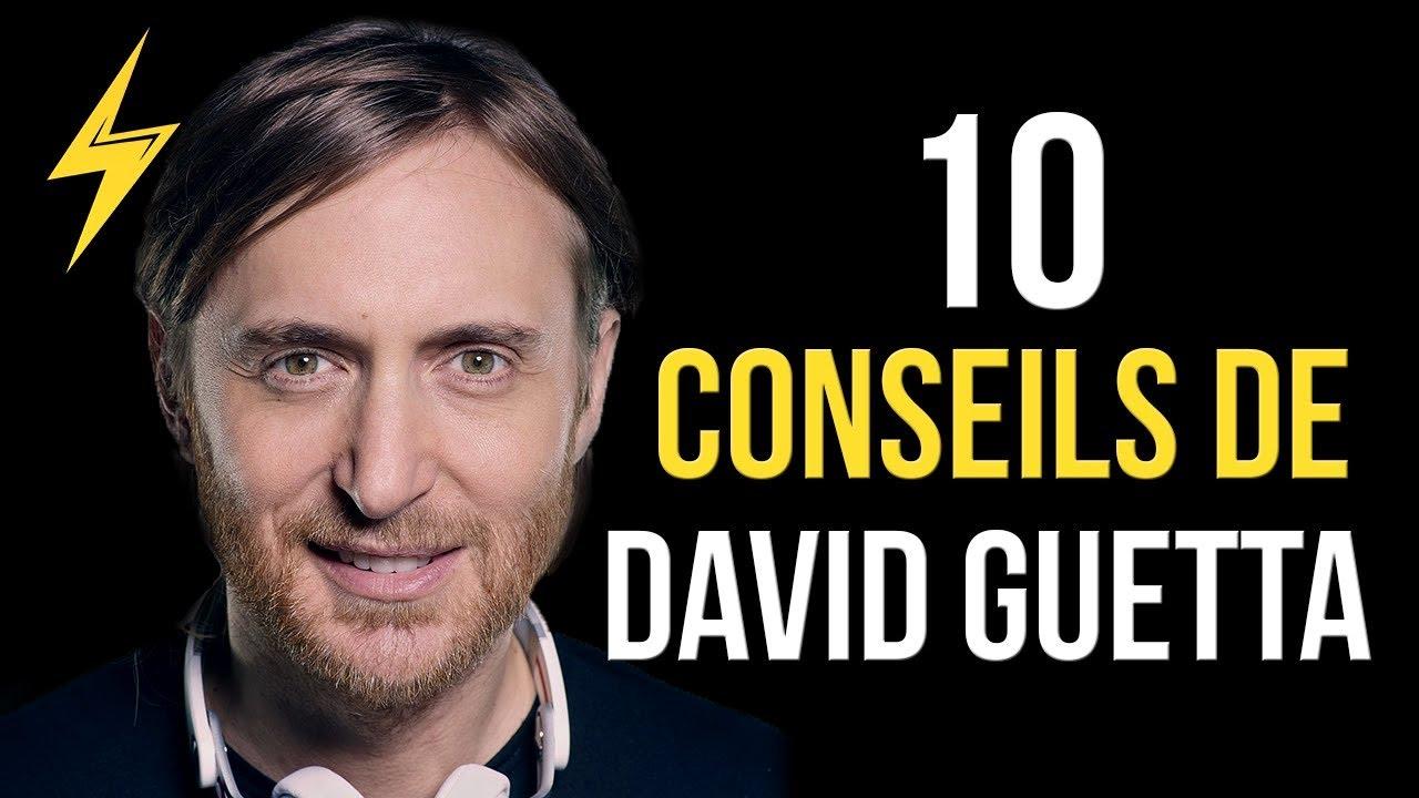 David Guetta - 10 conseils pour réussir (Motivation)