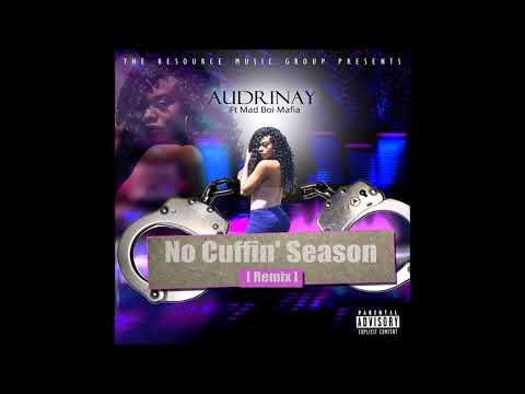 Audrinay - No Cuffin' Season Remix
