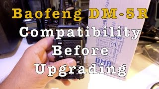 Baofeng DM-5R Compatibility Before Upgrading