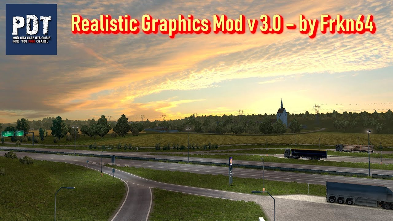 Realistic Graphics Mod v 3 0 – by Frkn64 | ETS 2 mods