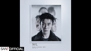 San E(산이) - Lost in Myself Feat. eSNa [Official Audio]