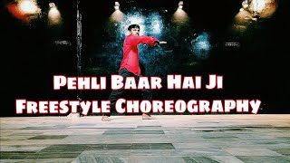 Pehli Baar Hai Ji II Dhadak II Rinku II Freestyle Dance Choreography