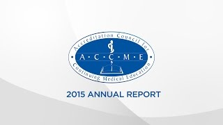 ACCME 2015 Annual Report Introduction: Video Commentary YouTube Videos