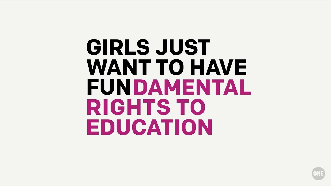 Girls just want to have FUN-damental rights to education ...