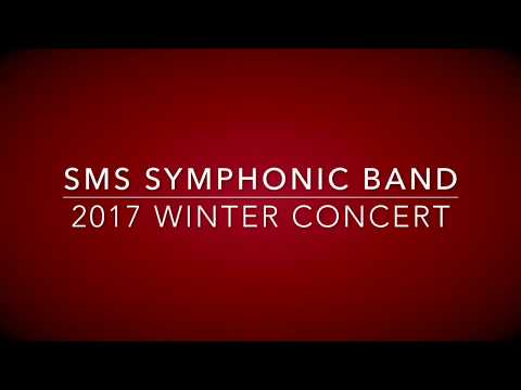 SMS Symphonic Band 2017 Winter Concert