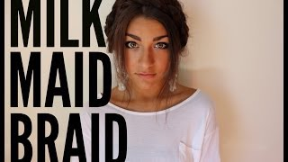 how to milkmaid braid   andrea russett