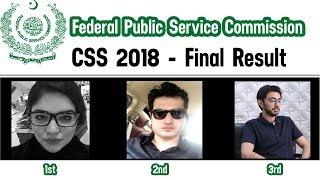 CSS 2018 - Final Result - Toppers Shanza Faiq | Atif Ameer | Muhammad Abrahim Shah