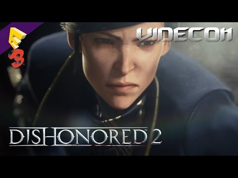 Dishonored 2: Trailer Debut E3 2015 (Español)
