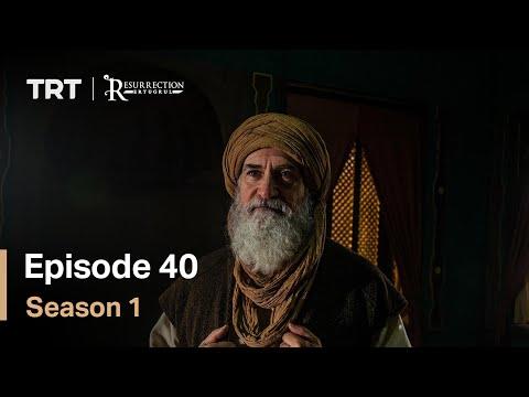 Resurrection Ertugrul Season 1 Episode 40