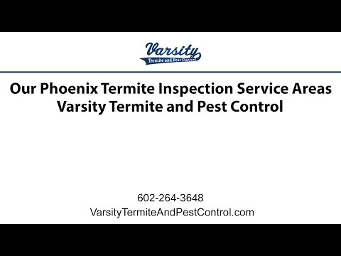 Our Phoenix Termite Inspection Service Areas | Varsity Termite and Pest Control