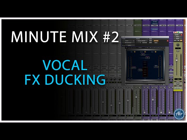 #2 Minute Mix: VOCAL FX DUCKING