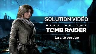 Rise of the Tomb Raider - Scénario - #17 - La Cité perdue (La banlieue de Kitej)