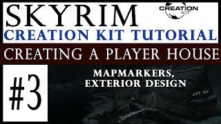 Skyrim إنشاء عدة التعليمي - خلق لاعب البيت #3 : Mapmarkers, التصميم الخارجي