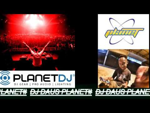 DJ DAUS PLANET# part 1