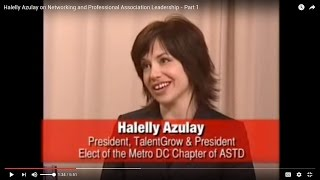 Halelly Azulay on Networking and Professional Association Leadership - Part 1
