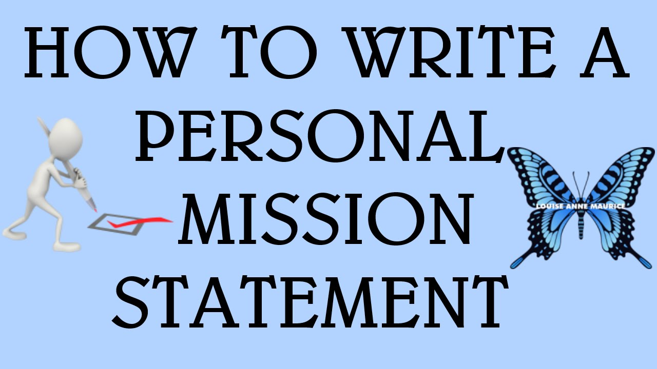 how to write a personal mission statement how to write a personal mission statement