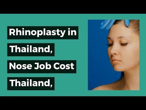 Rhinoplasty in Thailand, Nose Job in Thailand, Nose Job Cost in Thailand