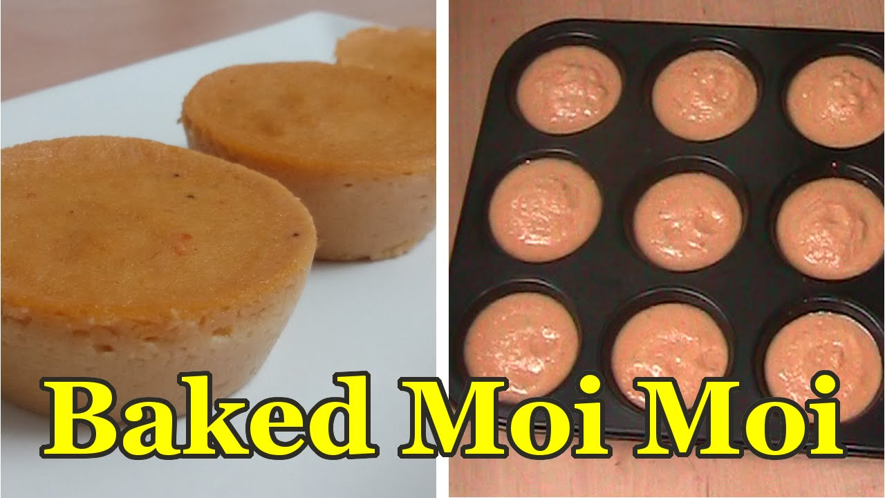 Baked Nigerian Moi Moi | All Nigerian Recipes - YouTube