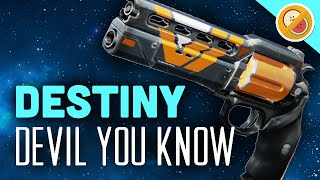 DESTINY The Devil You Know Legendary Hand Cannon Review (Year 2)