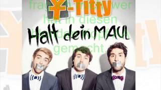 Y - Titty - Halt Dein Maul (Lyrics)