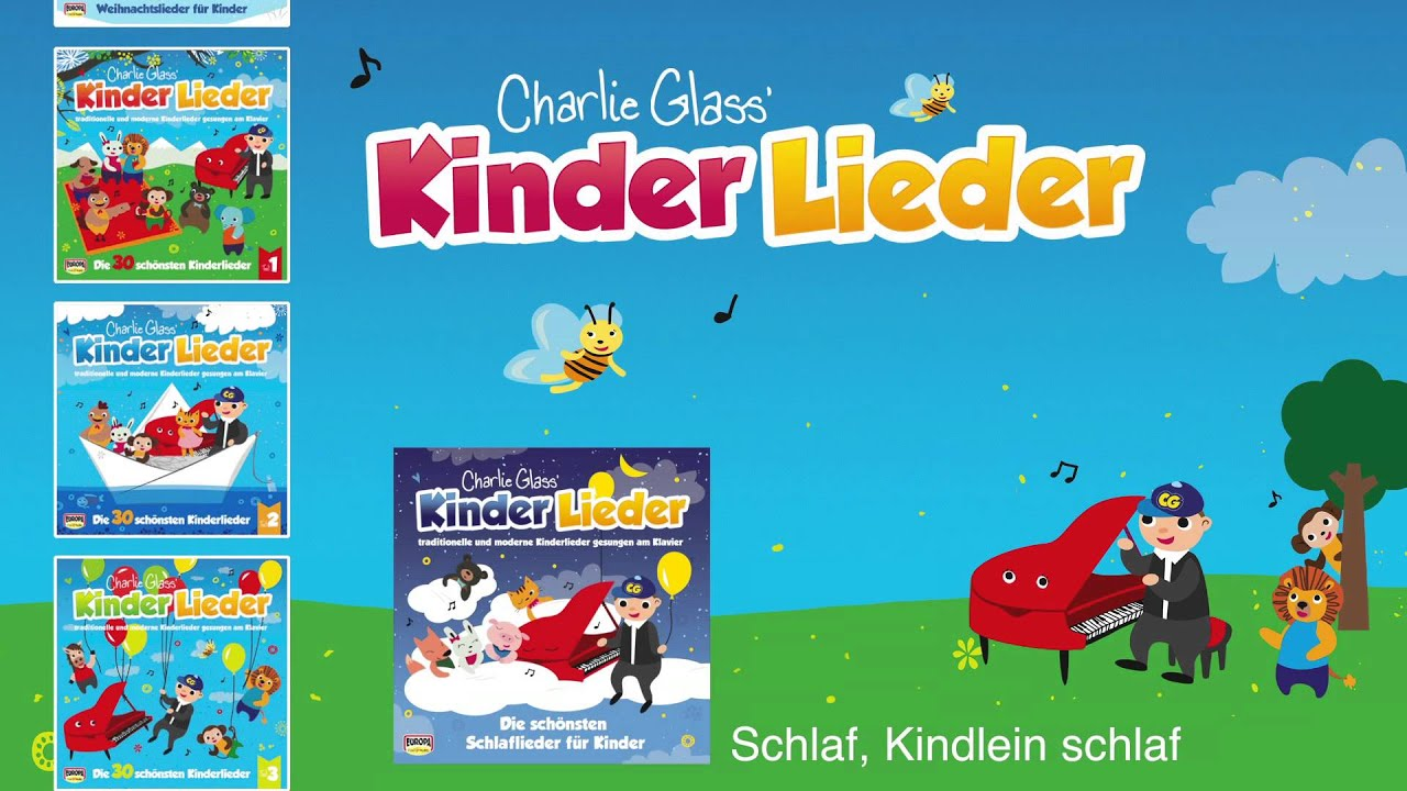 schlaf kindlein schlaf charlie glass 39 kinder lieder youtube. Black Bedroom Furniture Sets. Home Design Ideas