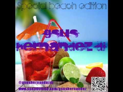 GSUS HERNANDEZ DJ. Special Beach Edition