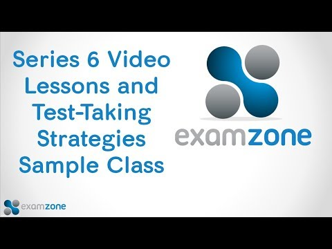 Series 6 Video Lesson and Test-Taking Strategy Session Sample Class