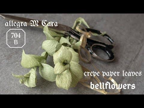 704B DIY Bellflowers Paper Leaves/ Pro Paper Craft Tutorial