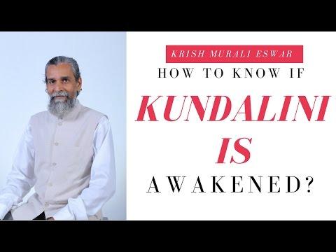 How to Know if Kundalini is Awakened?