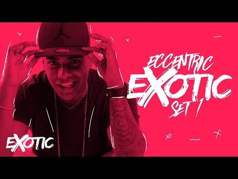 EXOTIC - Eccentric (SET)
