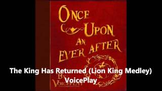 The King Has Returned (a cappella, VoicePlay)
