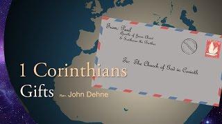 3/12/2017; 1 Corinthians:  Gifts; Rev. John Dehne; 9:15svc