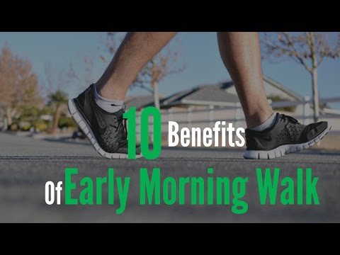10 benefits of Early Morning Walk | Best of 2017 | Health Doctor