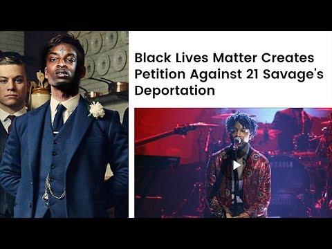 Black Lives Matter Defend DRUG RAPPER 21 Savage Amid Pending ICE Deportation! Mp3
