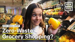 Why Zero-Waste Grocery Shopping Matters | One Small Step | NowThis