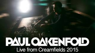 Paul Oakenfold - Live from Creamfields 2015