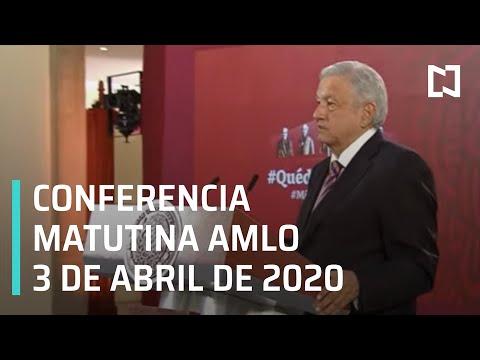 Conferencia matutina AMLO/ 3 de abril de 2020