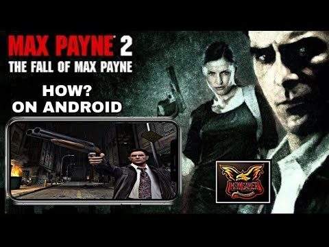 How To Play Max Payne 2 On Android Youtube